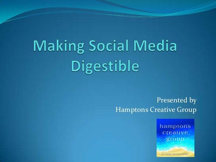 Presented byHamptons Creative Group