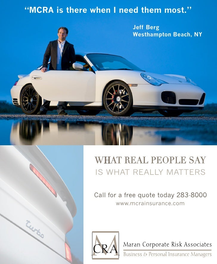 """""""MCRA is there when I need them most.""""                             Jeff Berg                            Westhampton Beach,..."""