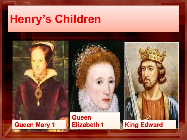 king henry viii's overlooked childhood Queen mary i was the eldest daughter of king henry viii and his first wife, catherine of aragon although henry and catherine had many children, mary.