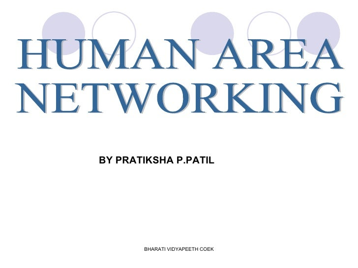 HUMAN AREA  NETWORKING BY PRATIKSHA P.PATIL