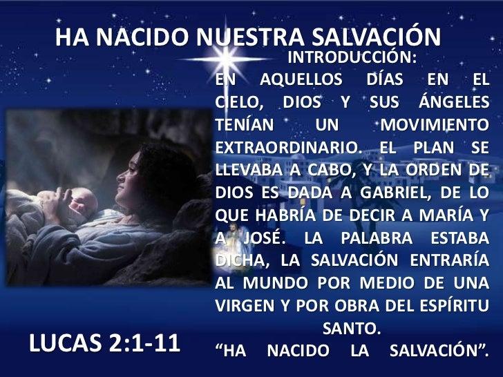 HA NACIDO NUESTRA SALVACIÓN                       INTRODUCCIÓN:               EN AQUELLOS DÍAS EN EL               CIELO, ...