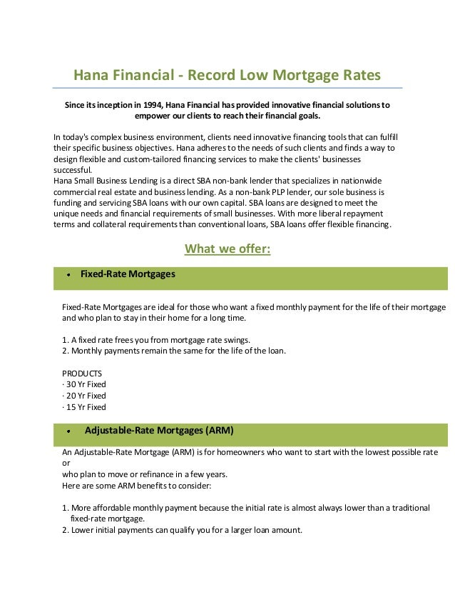 Hana Financial - Record Low Mortgage Rates Since its inception in 1994, Hana Financial has provided innovative financial s...