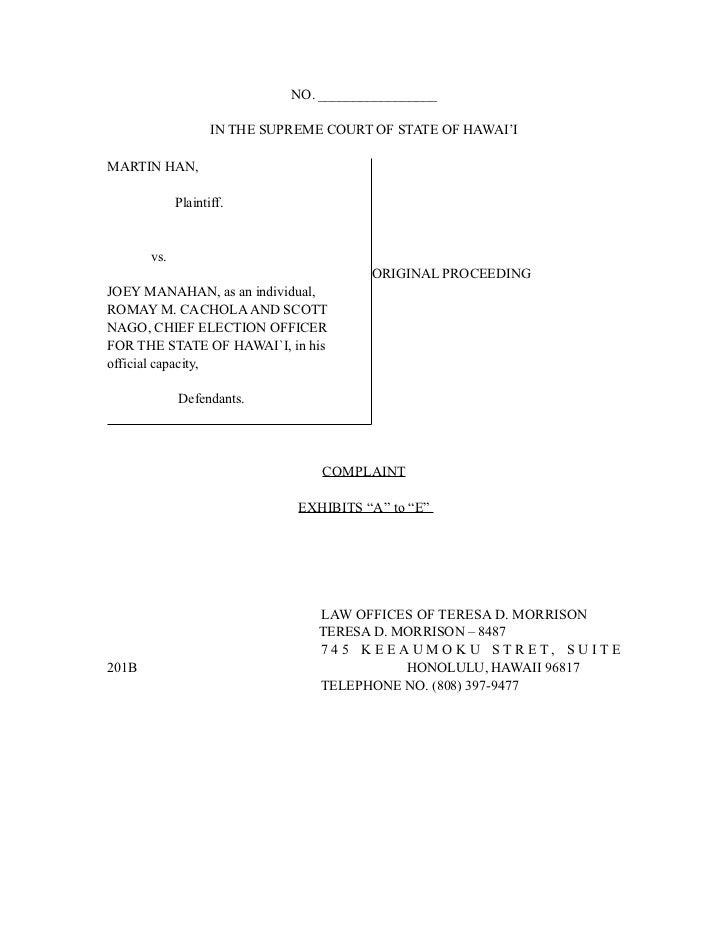 NO. _________________                    IN THE SUPREME COURT OF STATE OF HAWAI'IMARTIN HAN,             Plaintiff.       ...