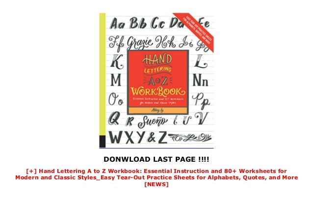 Quotes Hand Lettering A to Z Workbook Essential Instruction and 80 and More Worksheets for Modern and Classic Styles-Easy Tear-Out Practice Sheets for Alphabets