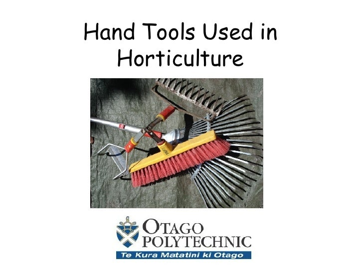 Hand Tools Used in Horticulture