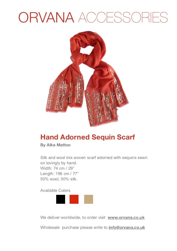ORVANA ACCESSORIES  Hand Adorned Sequin Scarf  By Alka Mattoo  Silk and wool mix woven scarf adorned with sequins sewn  on...