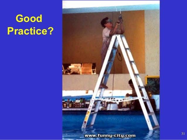 Good Practice?  OSHA Office of Training and Education  31