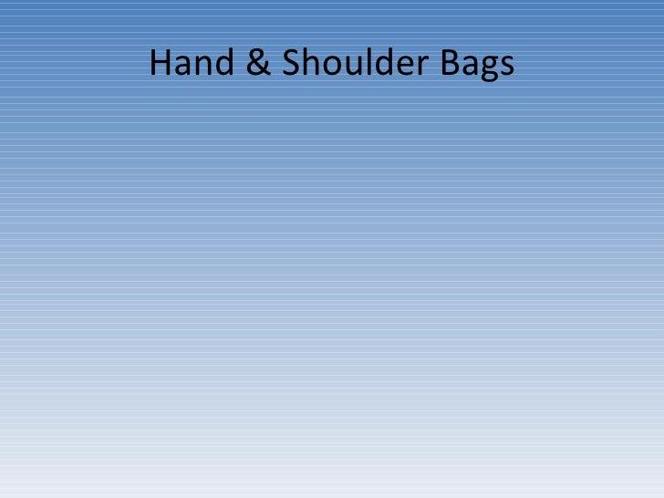 Hand & Shoulder Bags