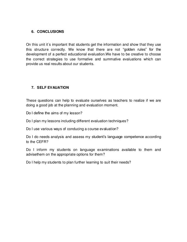 6. CONCLUSIONSOn this unit it´s important that students get the information and show that they usethis structure correctly...