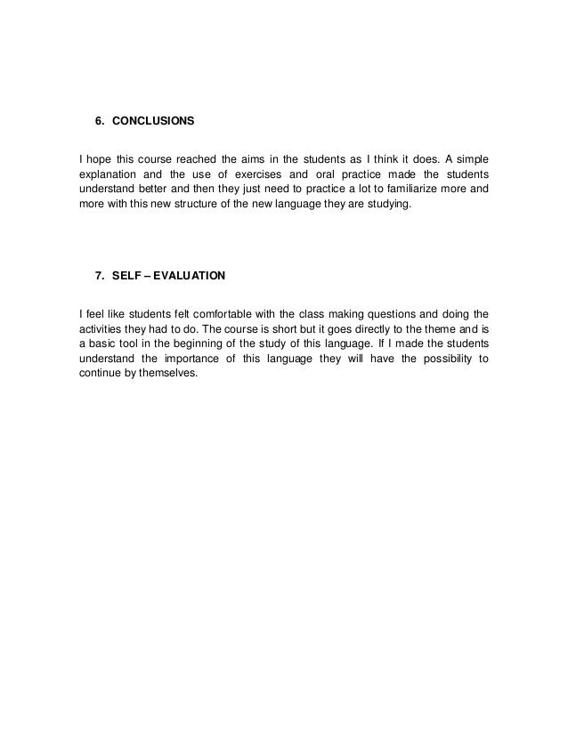 6. CONCLUSIONSI hope this course reached the aims in the students as I think it does. A simpleexplanation and the use of e...