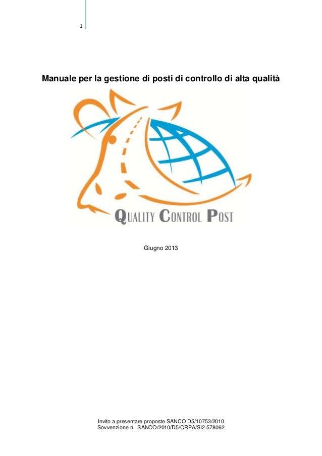 1  Manuale per la gestione di posti di controllo di alta qualità  Giugno 2013  Invito a presentare proposte SANCO D5/10753...