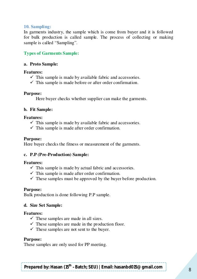 8 Prepared by: Hasan (15th –Batch; SEU)   Email: hasanbd015@gmail.com 10. Sampling: In garments industry, the sample which...