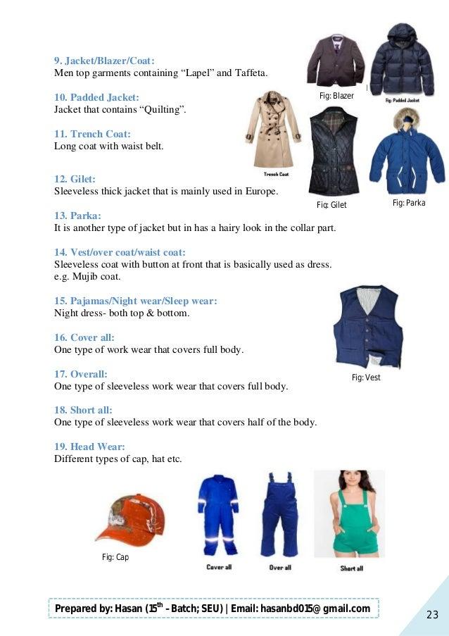 23 Prepared by: Hasan (15th –Batch; SEU)   Email: hasanbd015@gmail.com 9. Jacket/Blazer/Coat: Men top garments containing ...