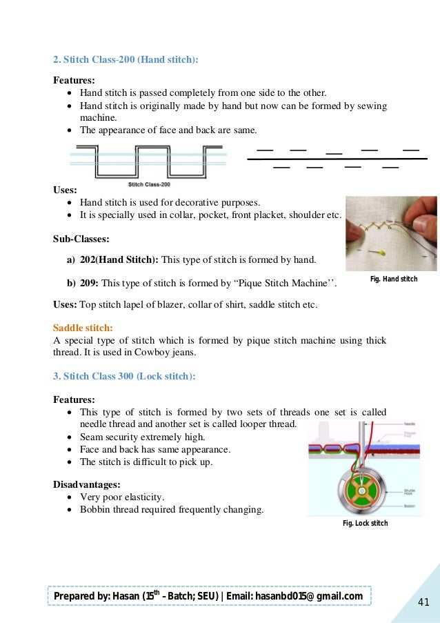 41 Prepared by: Hasan (15th –Batch; SEU)   Email: hasanbd015@gmail.com 2. Stitch Class-200 (Hand stitch): Features:  Hand...