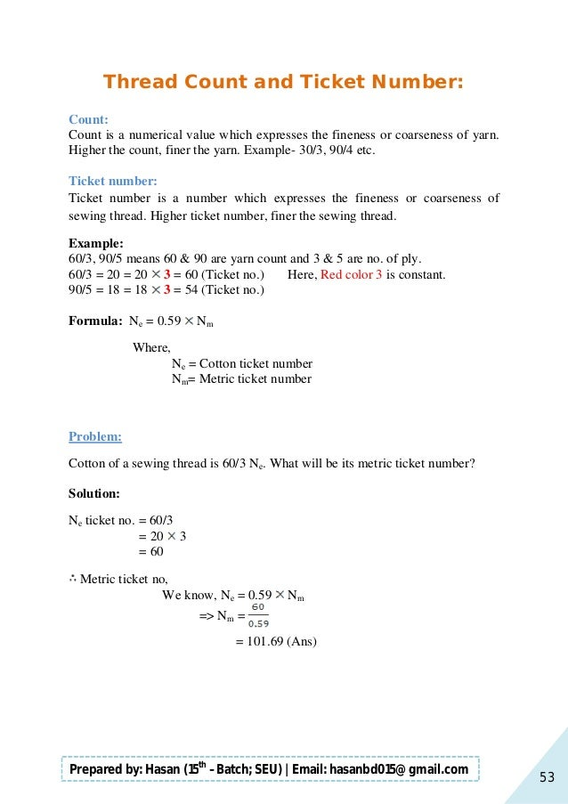 53 Prepared by: Hasan (15th –Batch; SEU)   Email: hasanbd015@gmail.com Thread Count and Ticket Number: Count: Count is a n...