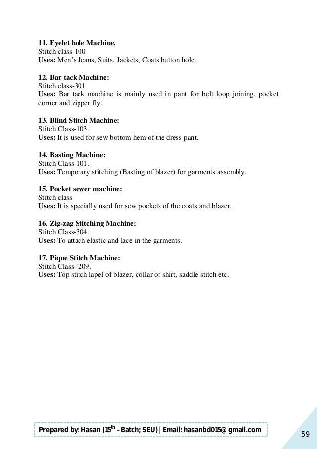 59 Prepared by: Hasan (15th –Batch; SEU)   Email: hasanbd015@gmail.com 11. Eyelet hole Machine. Stitch class-100 Uses: Men...