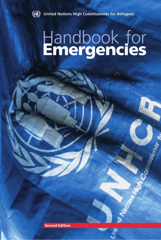 Handbook forEmergencıesUnited Nations High Commissioner for RefugeesSecond Edition
