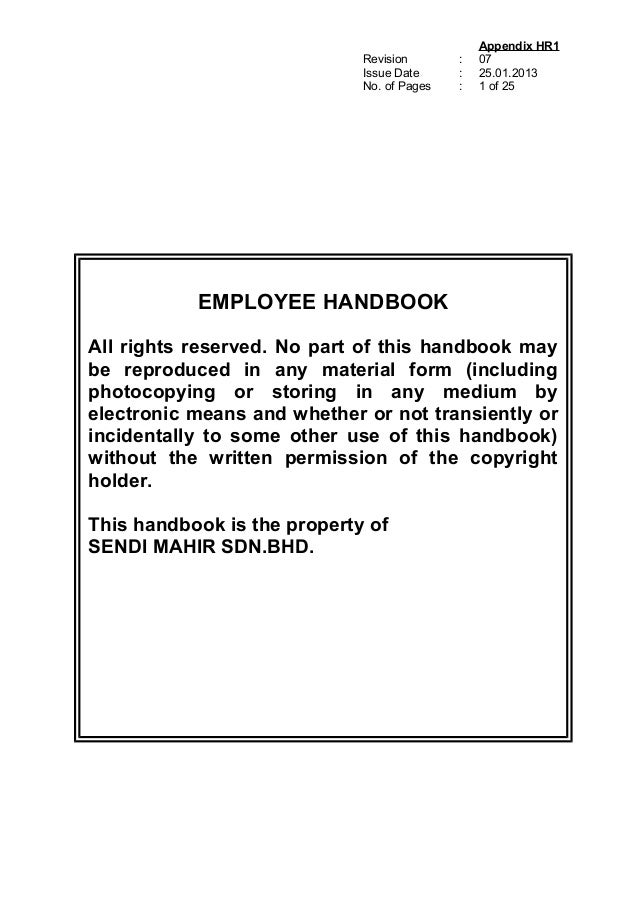 Revision Issue Date No. of Pages : : : Appendix HR1 07 25.01.2013 1 of 25 EMPLOYEE HANDBOOK All rights reserved. No part o...