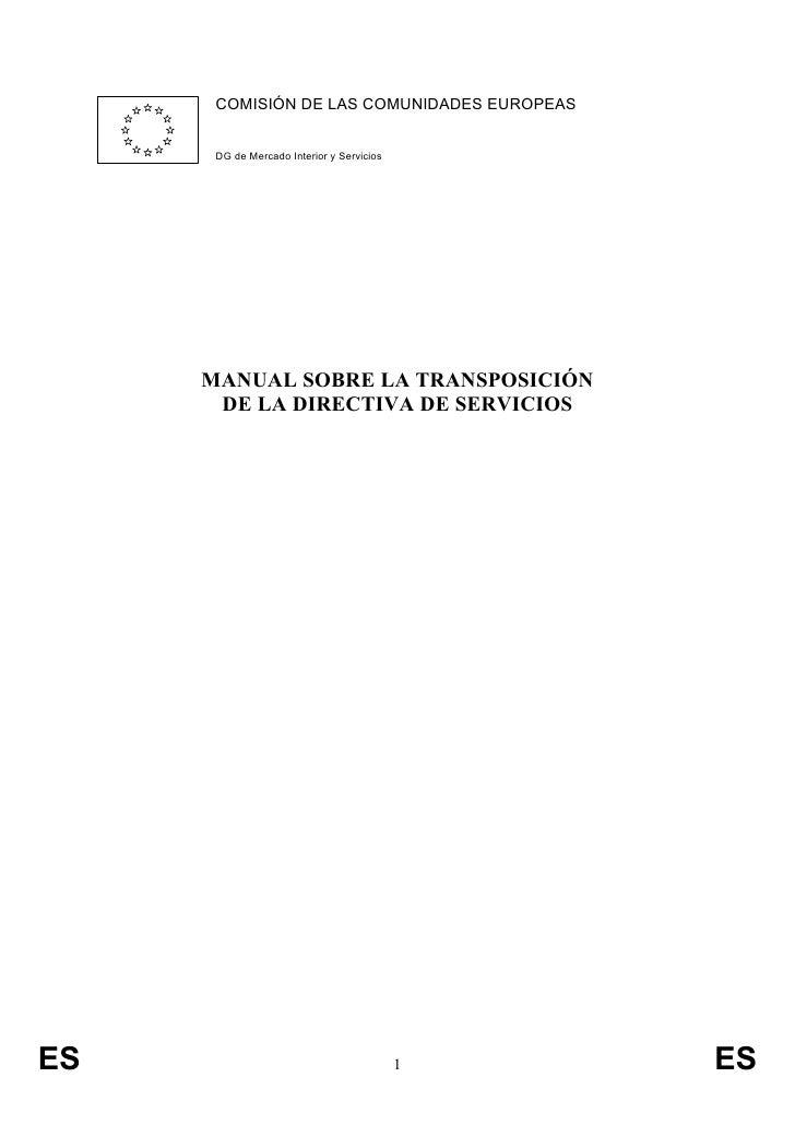 COMISIÓN DE LAS COMUNIDADES EUROPEAS      DG de Mercado Interior y Servicios     MANUAL SOBRE LA TRANSPOSICIÓN       DE LA...