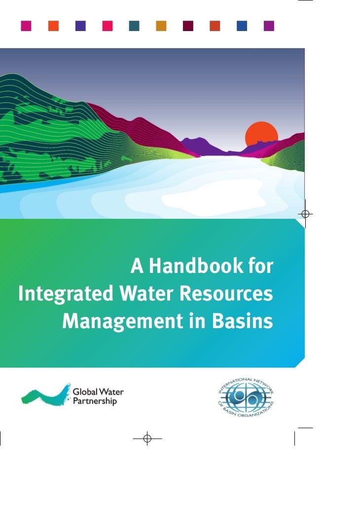 A Handbook forIntegrated Water Resources     Management in Basins