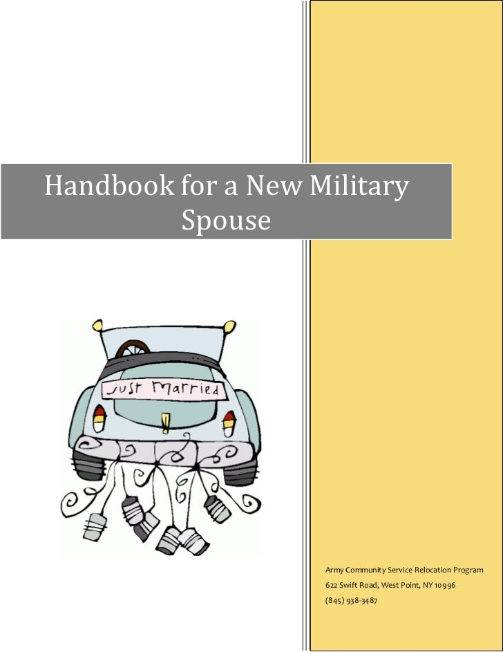Handbook for a New Military         Spouse                    Army Community Service Relocation Program                   ...
