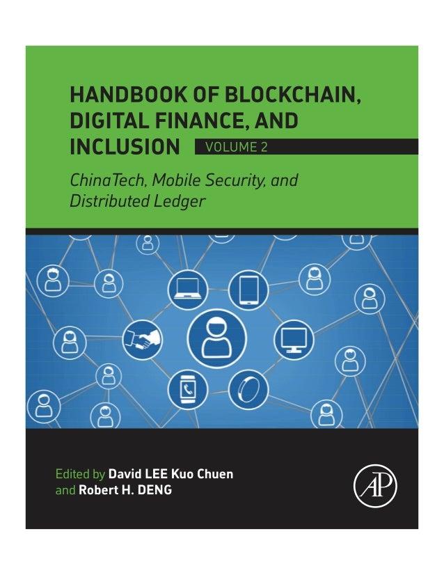 Handbook of Blockchain, Digital Finance and Inclusion Vol 2 David Lee and Robert Deng Preface