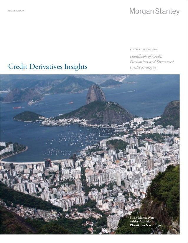 Handbook of credit derivatives and structured credit strategies, Morg…