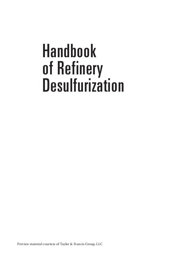 Handbook of refinery desulfurization preview material courtesy of taylor francis group llc handbook of refinery desulfurization fandeluxe Images