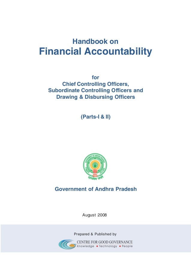Handbook on  Financial Accountability for Chief Controlling Officers, Subordinate Controlling Officers and Drawing & Disbu...