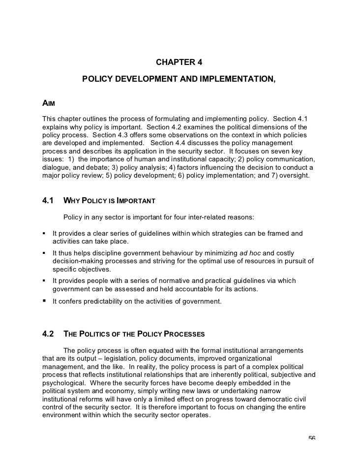 CHAPTER 4             POLICY DEVELOPMENT AND IMPLEMENTATION,AIMThis chapter outlines the process of formulating and implem...