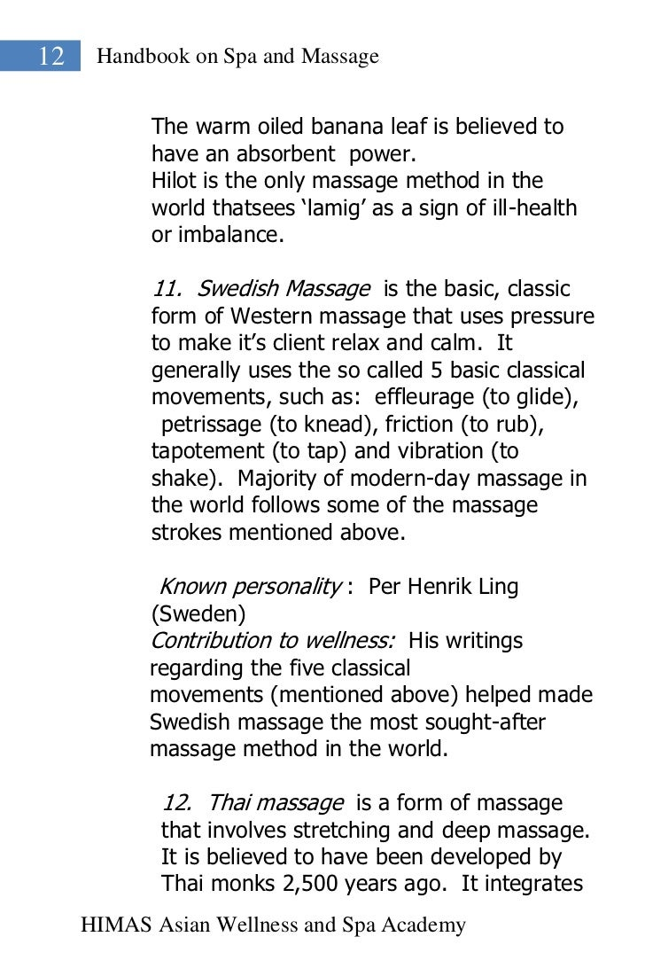 12    Handbook on Spa and Massage           The warm oiled banana leaf is believed to           have an absorbent power.  ...