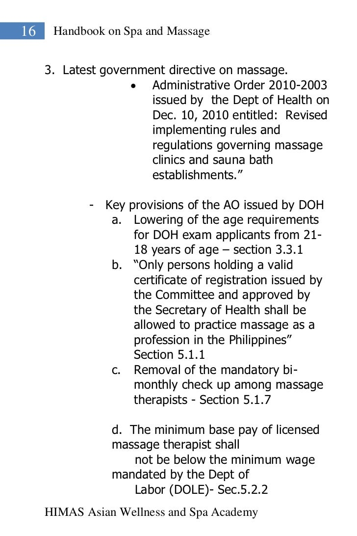 16    Handbook on Spa and Massage     3. Latest government directive on massage.                     Administrative Order...