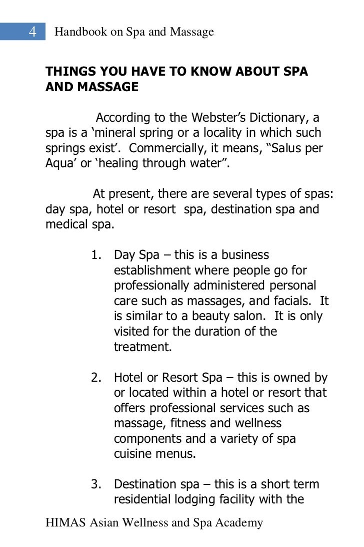 4    Handbook on Spa and Massage    THINGS YOU HAVE TO KNOW ABOUT SPA    AND MASSAGE              According to the Webster...