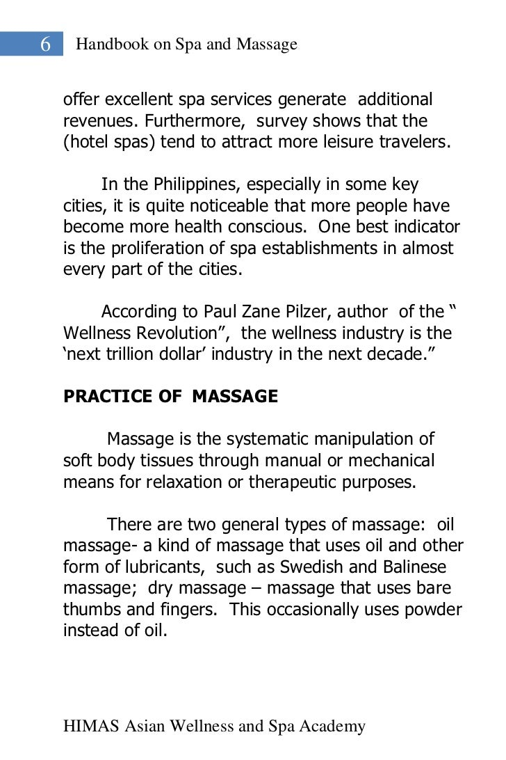 6    Handbook on Spa and Massage    offer excellent spa services generate additional    revenues. Furthermore, survey show...