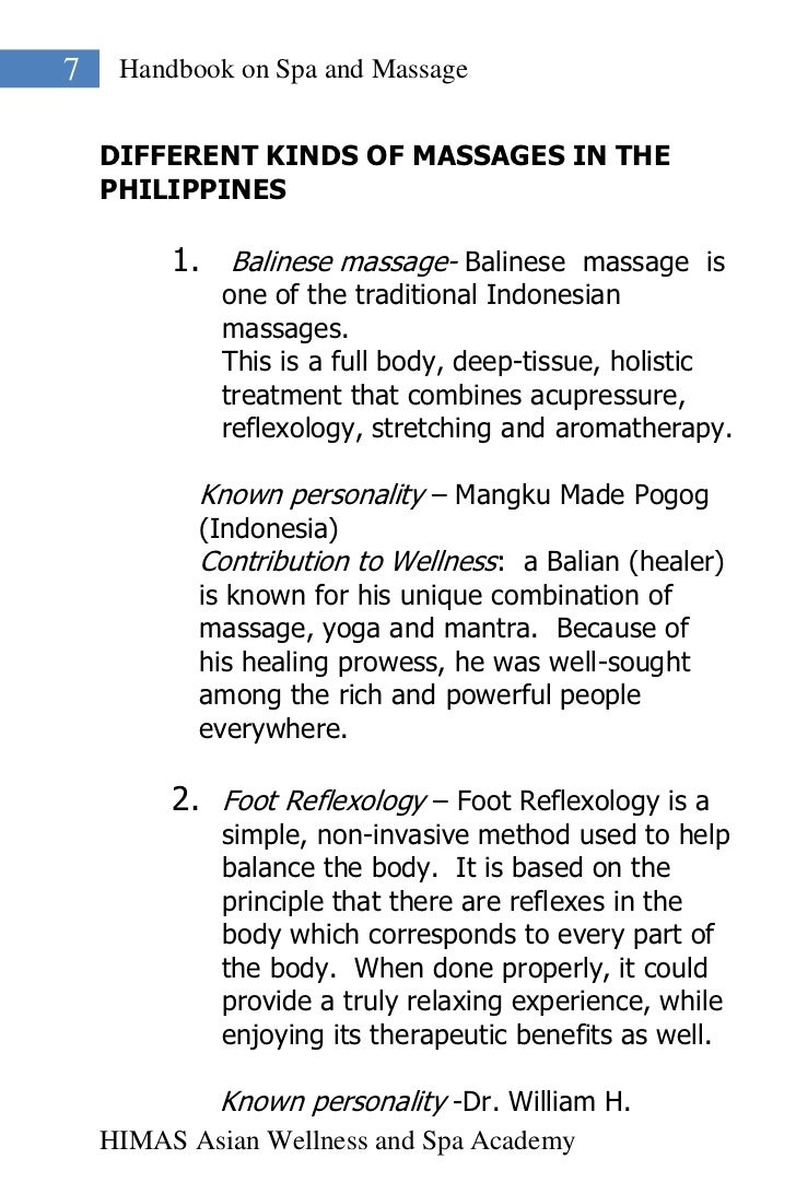7    Handbook on Spa and Massage    DIFFERENT KINDS OF MASSAGES IN THE    PHILIPPINES         1. Balinese massage- Balines...