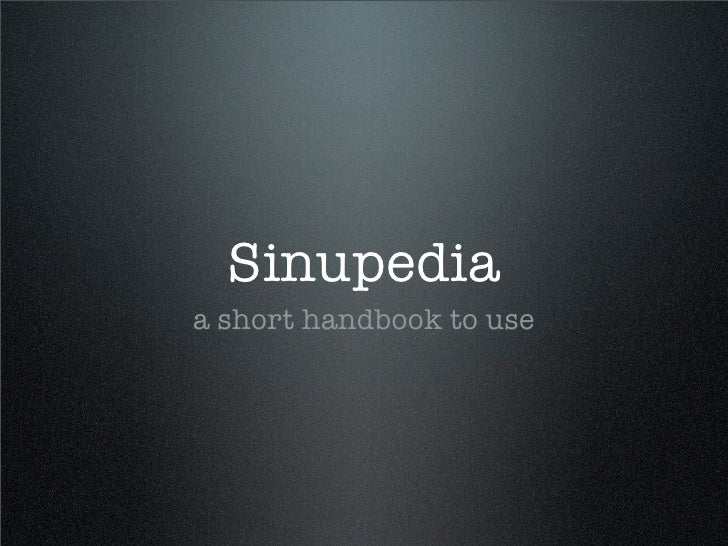 Sinupedia a short handbook to use