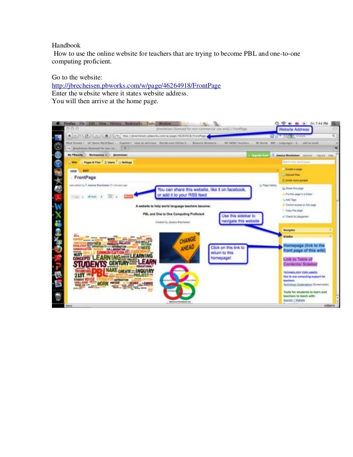Handbook How to use the online website for teachers that are trying to become PBL and one-to-onecomputing proficient.Go to...