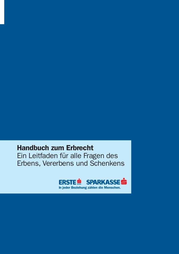 Handbuch zum ErbrechtEin Leitfaden für alle Fragen desErbens, Vererbens und Schenkens