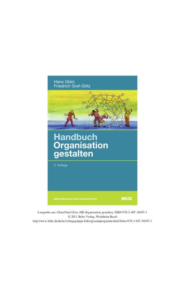 Leseprobe aus: Glatz/Graf-Götz, HB Organisation gestalten, ISBN 978-3-407-36507-1 © 2011 Beltz Verlag, Weinheim Basel http...