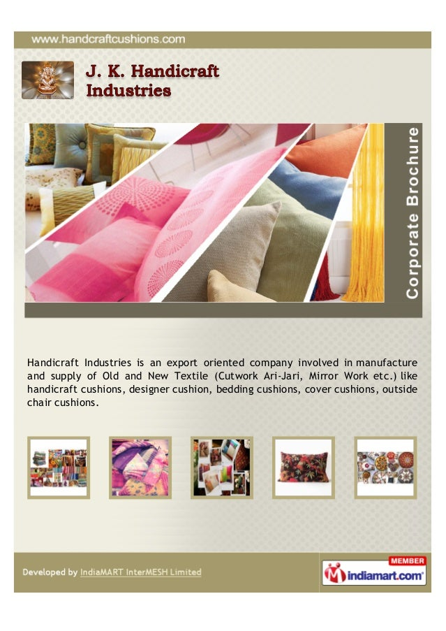 Handicraft Industries is an export oriented company involved in manufactureand supply of Old and New Textile (Cutwork Ari-...