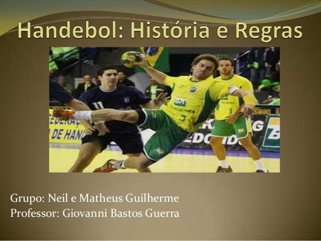 Grupo: Neil e Matheus GuilhermeProfessor: Giovanni Bastos Guerra