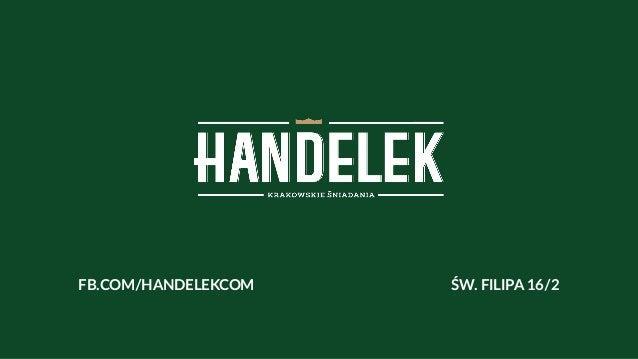 FB.COM/HANDELEKCOM ŚW. FILIPA 16/2