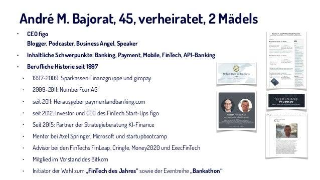 André M. Bajorat, 45, verheiratet, 2 Mädels • CEO figo Blogger, Podcaster, Business Angel, Speaker • Inhaltliche Schwerpun...