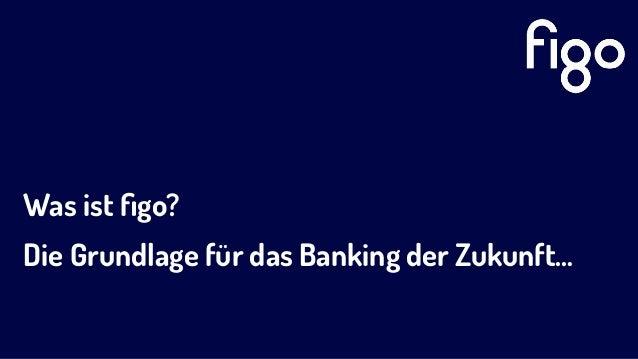 Was ist figo? Die Grundlage für das Banking der Zukunft…