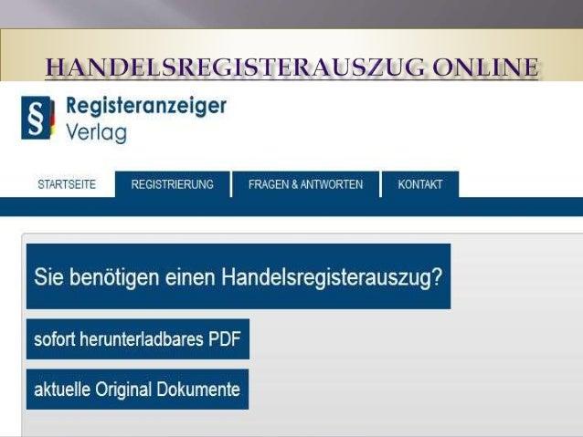  Der Registeranzeiger ist die zentrale Plattform zur Informationsgewinnung rechtlich relevanter Unternehmensdaten. Der Re...