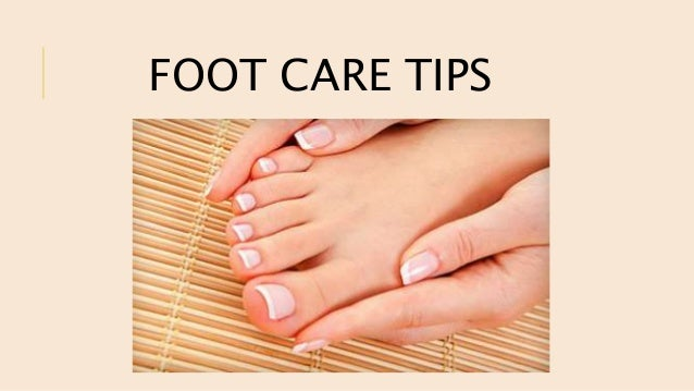 hand and foot care tips