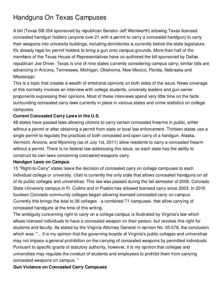 Handguns On Texas CampusesA bill (Texas SB 354 sponsored by republican Senator Jeff Wentworth) allowing Texas licensedconc...