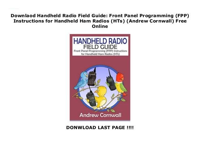 Downlaod Handheld Radio Field Guide: Front Panel Programming
