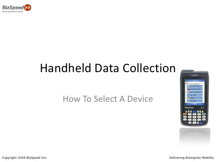 Handheld Data Collection<br />How To Select A Device<br />