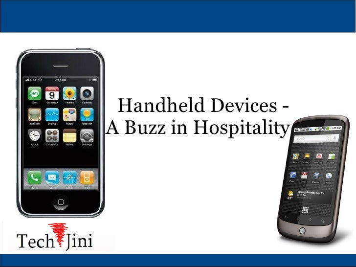 Handheld Devices - A Buzz in Hospitality